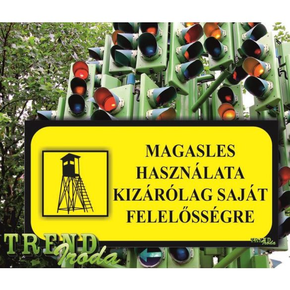 """Információs tábla """"Magasles használata kizárólag saját ..."""" citromsárga-fekete IrodaTREND 200x100mm"""